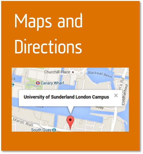 Maps and directions button containing  the location map of the University of Sunderland London